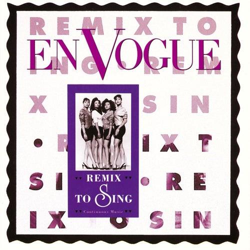 Remix To Sing by En Vogue