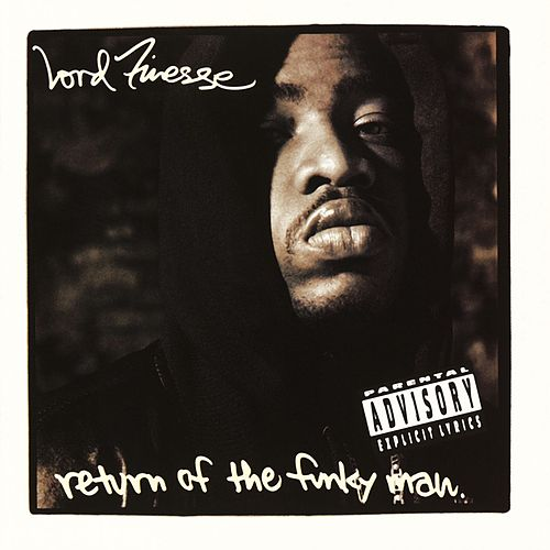 Play & Download Return Of The Funky Man by Lord Finesse | Napster