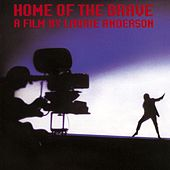 Home Of The Brave by Laurie Anderson