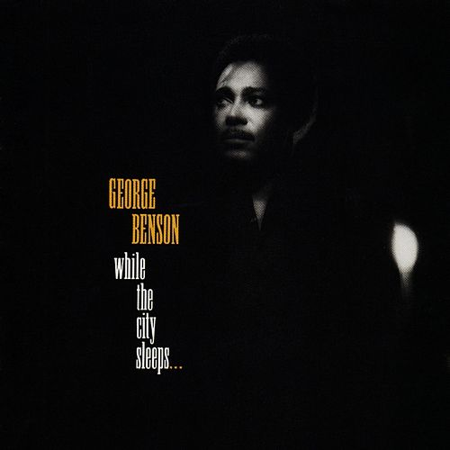 Play & Download While The City Sleeps by George Benson | Napster