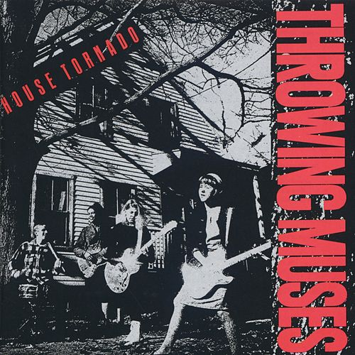 Play & Download House Tornado by Throwing Muses | Napster
