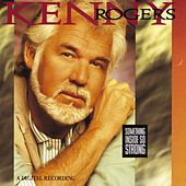 Play & Download Something Inside So Strong by Kenny Rogers | Napster