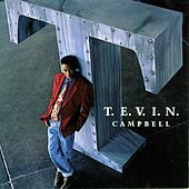 T.E.V.I.N. by Tevin Campbell