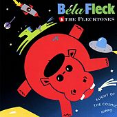 Flight Of The Cosmic Hippo von Bela Fleck