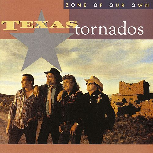 Play & Download Zone Of Our Own by Texas Tornados | Napster