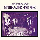 The Need Of Love by Earth, Wind & Fire