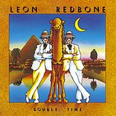 Double Time by Leon Redbone