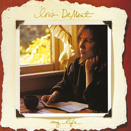 Play & Download My Life by Iris Dement | Napster