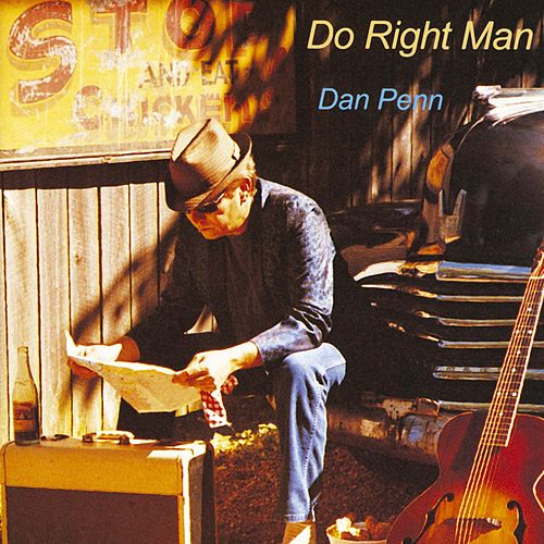 Play & Download Do Right Man by Dan Penn | Napster