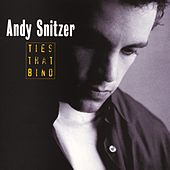 Play & Download Ties That Bind by Andy Snitzer | Napster