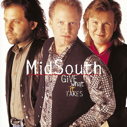 Give What It Takes by Mid South