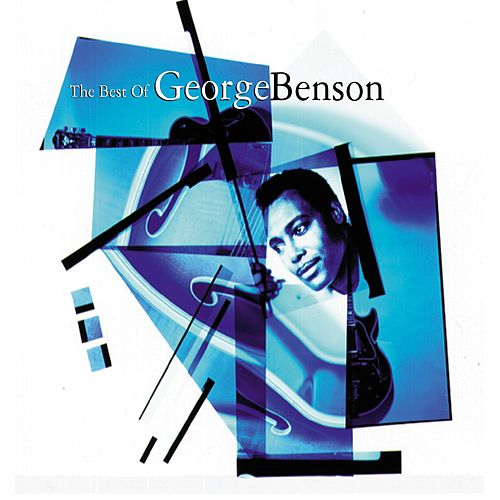 The Best Of George Benson by George Benson
