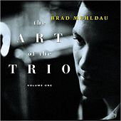 Play & Download The Art Of The Trio, Volume One by Brad Mehldau | Napster