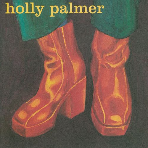 Holly Palmer by Holly Palmer