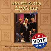 Play & Download Lifelines Live by Peter, Paul and Mary | Napster