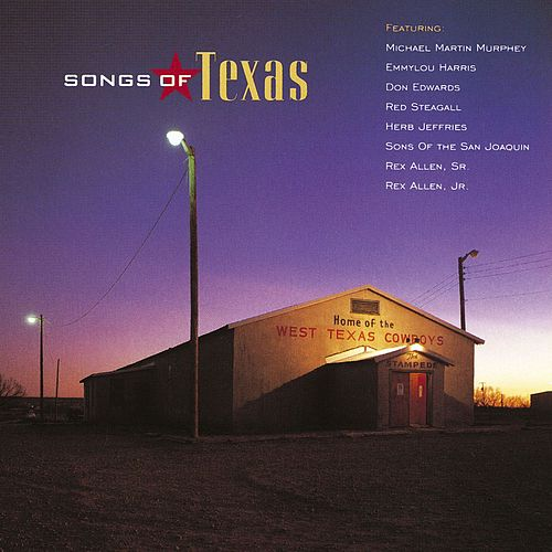 Songs Of Texas by Various Artists