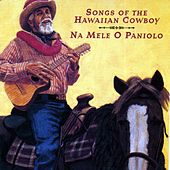 Play & Download Na Mele O Paniolo by Various Artists | Napster