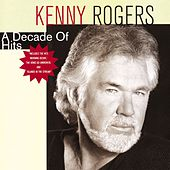 A Decade Of Hits by Kenny Rogers