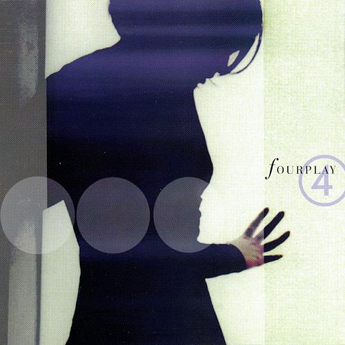 Play & Download 4 by Fourplay | Napster