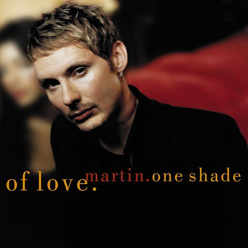 Play & Download One Shade Of Love by Martin (Latin) | Napster
