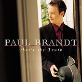 That's The Truth by Paul Brandt