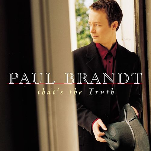 Play & Download That's The Truth by Paul Brandt | Napster