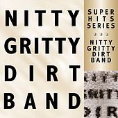 Super Hits by Nitty Gritty Dirt Band