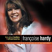 Play & Download Les Plus Belles Chansons - 1998 by Francoise Hardy | Napster