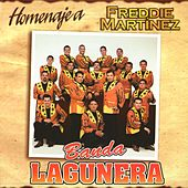 Play & Download Homenaje a Fredy Martinez by Banda Lagunera | Napster