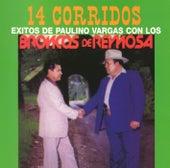 14 Corridos Exitos de Paulino Vargas by Los Broncos De Reynosa