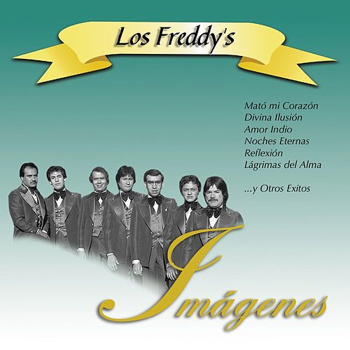 Play & Download Imágenes by Los Freddy's   Napster