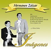 Play & Download Imágenes by Hermanos Zaizar | Napster