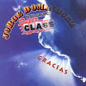 Play & Download Gracias by Jorge Dominguez y su Grupo Super Class | Napster