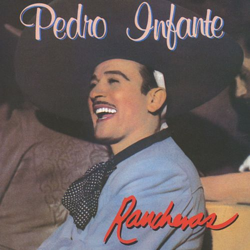 Play & Download Rancheras Vol. 2 by Pedro Infante | Napster
