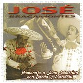 Play & Download Homenaje a Joan Sebastian con Banda y Mariachi by José Bracamontes | Napster