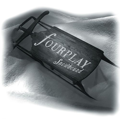 Play & Download Snowbound by Fourplay | Napster