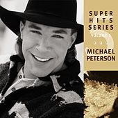 Super Hits Series Volume 5 by Michael Peterson