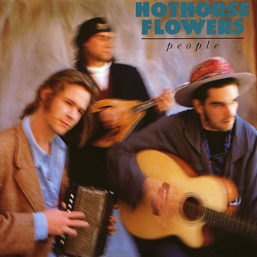 People by Hothouse Flowers