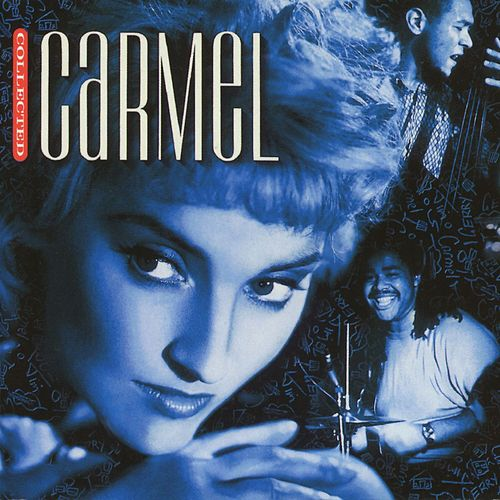 Play & Download Collected by Carmel | Napster