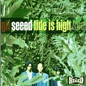 Play & Download Tide Is High by Seeed | Napster
