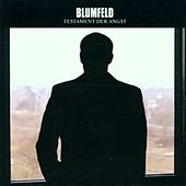 Play & Download Testament der Angst by Blumfeld | Napster