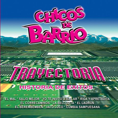 Play & Download Trayectoria by Chicos De Barrio | Napster