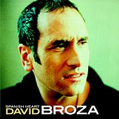 Play & Download Spanish Heart by David Broza | Napster