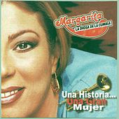Play & Download Una Historia...una Gran Mujer by Margarita y su Sonora | Napster