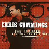 Play & Download Ooh, That Could Cost Him The Gold, Bob by Chris Cummings | Napster