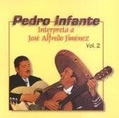 Play & Download Pedro Infante interpreta a José Alfredo Jiménez Vol. 2 by Pedro Infante | Napster
