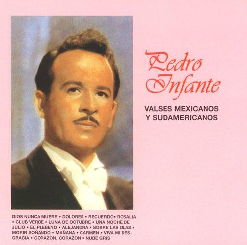 Valses Mexicanos y Sudamericanos by Pedro Infante