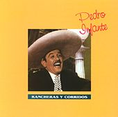 Play & Download Rancheras y Corridos by Pedro Infante | Napster