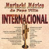 Play & Download Internacional by Mariachi Mexico De Pepe Villa | Napster