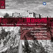 Busoni: Piano Concerto; Turandot Suite Etc by Various Artists